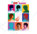 Sungha Jung — Paint It Acoustic (альбом 2013)