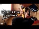 What is love — Haddaway (Alex Mercy), finger tab