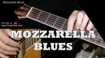 TheGuitarNick — Mozzarella Blues, finger tab