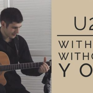 U2 — With Or Without You (Dmitry Pimonov), finger tab