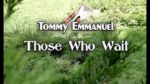 Tommy Emmanuel — Those Who Wait (Dmitry Teplov), finger tab