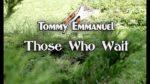 Tommy Emmanuel — Those Who Wait (Dmitry Teplov), finger tab