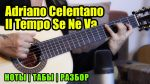 Adriano Celentano — Il Tempo Se Ne Va (Марина Миракова), finger tab (PDF)